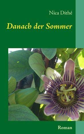Danach der Sommer von Dithé,  Nica