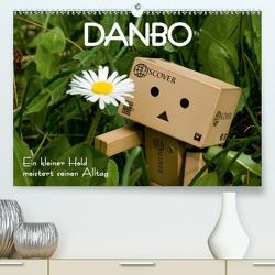 Danbo – Ein kleiner Held meistert seinen Alltag (Premium, hochwertiger DIN A2 Wandkalender 2021, Kunstdruck in Hochglanz) von Moßhammer,  Natalie