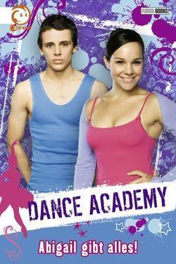 Dance Academy von Elliot,  Rachel