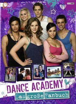 Dance Academy Fanbuch von Panini Verlags GmbH