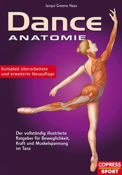 Dance Anatomie von Greene Haas,  Jacqui