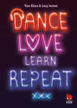 Dance. Love. Learn. Repeat. von Lucy Ivison,  Tom Ellen,  Tom Ellen, Pfeiffer,  Fabienne