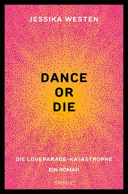 DANCE OR DIE von Westen,  Jessika