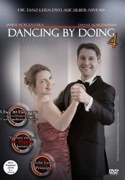 Dancing by Doing 4: Die Tanz-Lern-DVD auf Silber-Niveau von Danner,  Christian, Morgenstern,  Danny, Morgenstern,  Janine