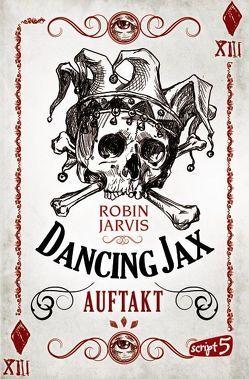Dancing Jax – Auftakt von Jarvis,  Robin, Mannchen,  Nadine
