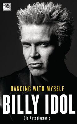 Dancing With Myself von Fricke,  Harriet, Idol,  Billy, Schönherr,  Jan