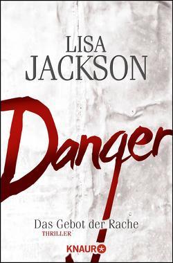 Danger von Jackson,  Lisa, Lake-Zapp,  Kristina
