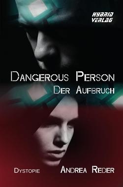 Dangerous Person von Reder,  Andrea