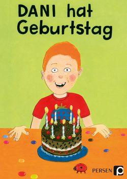 Dani hat Geburtstag von Niedermann,  Albin, Sassenroth,  Martin