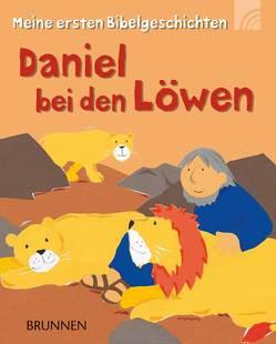 Daniel bei den Löwen von Ayliffe,  Alex, Rock,  Lois