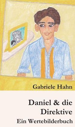 Daniel & die Direktive von Hahn,  Gabriele