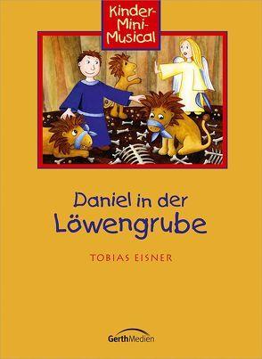 Daniel in der Löwengrube (Arbeitsheft) von Eisner,  Tobias