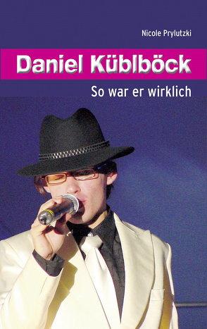 Daniel Küblböck von Prylutzki,  Nicole