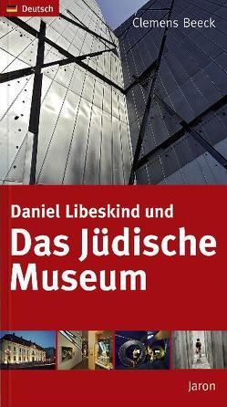 Daniel Libeskind und Das Jüdische Museum von Beeck,  Clemens