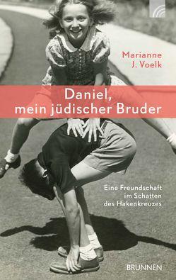 Daniel, mein jüdischer Bruder von Voelk,  Marianne J.