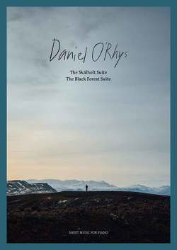Daniel O'Rhys: The Skálholt Suite – The Black Forest Suite von Bosworth Edition