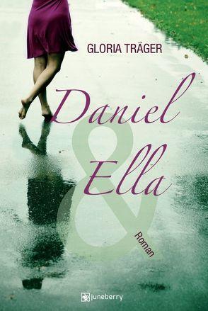 Daniel und Ella von Träger,  Gloria