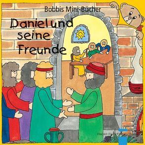 Daniel und seine Freunde von Marquardt,  Christel, Schnizer,  Andrea