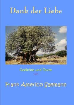 Dank der Liebe von Saemann,  Frank