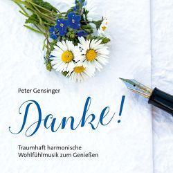 Danke! von Gensinger,  Peter