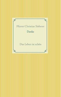 Danke von Sieberer,  Christian