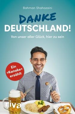 Danke, Deutschland! von Shahozaini,  Bahman