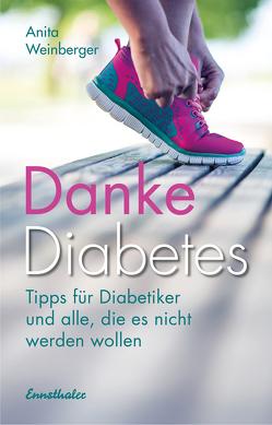Danke Diabetes von Weinberger,  Anita