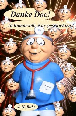 Danke Doc! von Ruhr,  Jürgen H.