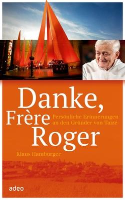 Danke, Frère Roger von Hamburger,  Klaus