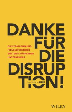 Danke für die Disruption! von Bischoff,  Ursula, Dru,  Jean-Marie