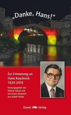 """""""Danke, Hans!"""" von Donat,  Helmut, Hickel,  Rudolf"""