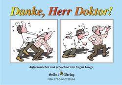 Danke, Herr Doktor! Danke, Frau Doktor! von Gliege,  Constanze, Gliege,  Eugen, Gliege,  Eugen & Constanze