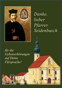 Danke lieber Pfarrer Seidenbusch von Dienerinnen vom Heiligen Blut