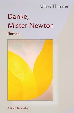 Danke, Mister Newton von Thimme,  Ulrike