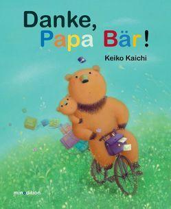 Danke, Papa Bär von KAICHI,  KEIKO