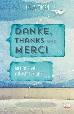 Danke, Thanks und Merci von Thorn,  Hella