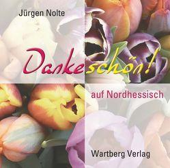 Dankeschön auf Nordhessisch von Nolte,  Jürgen