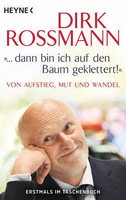 """""""… dann bin ich auf den Baum geklettert!"""" von Käfferlein,  Peter, Köhne,  Olaf, Roßmann,  Dirk"""
