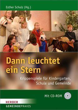 Dann leuchtet ein Stern von Schulz,  Esther