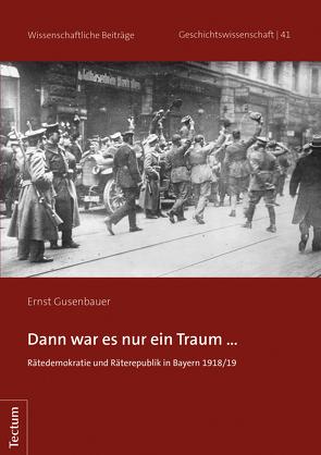Dann war es nur ein Traum … von Gusenbauer,  Ernst