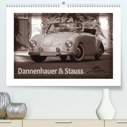 Dannenhauer & Stauss (Premium, hochwertiger DIN A2 Wandkalender 2020, Kunstdruck in Hochglanz) von Bau,  Stefan