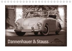 Dannenhauer & Stauss (Tischkalender 2020 DIN A5 quer) von Bau,  Stefan