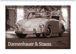 Dannenhauer & Stauss (Wandkalender 2019 DIN A2 quer)