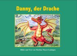 Danny, der Drache von Mayer-Lauingen,  Martina