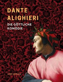 Dante Alighieri: Die göttliche Komödie. Vollständige Neuausgabe von Alighieri,  Dante, Zoozmann,  Richard