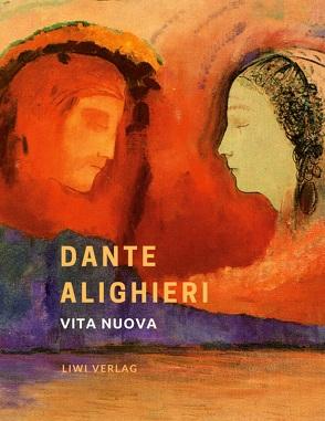 Dante Alighieri: Vita nuova. Das neue Leben. Neuausgabe von Alighieri,  Dante, Zoozmann,  Richard