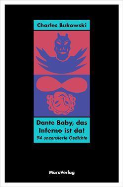 Dante Baby, das Inferno ist da! von Bukowski,  Charles, Debritto,  Abel, Ghionda-Breger,  Esther