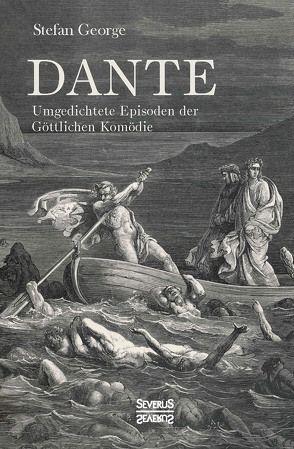 Dante. Umgedichtete Episoden der Göttlichen Komödie von George,  Stefan