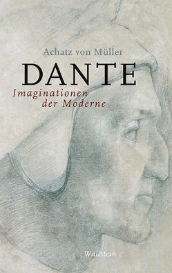 Dante von von Müller,  Achatz