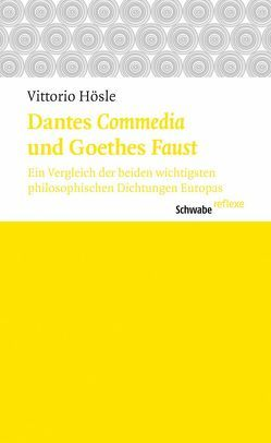 Dantes Commedia und Goethes Faust von Hösle,  Vittorio